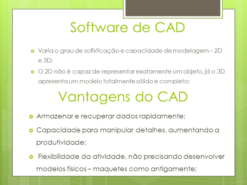 Software de CAD Vantagens do CAD