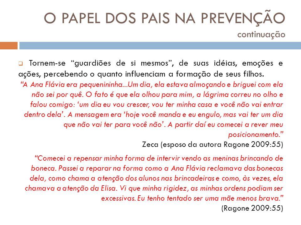 O PAPEL DOS PAIS NA PREVENÇÃO continuação