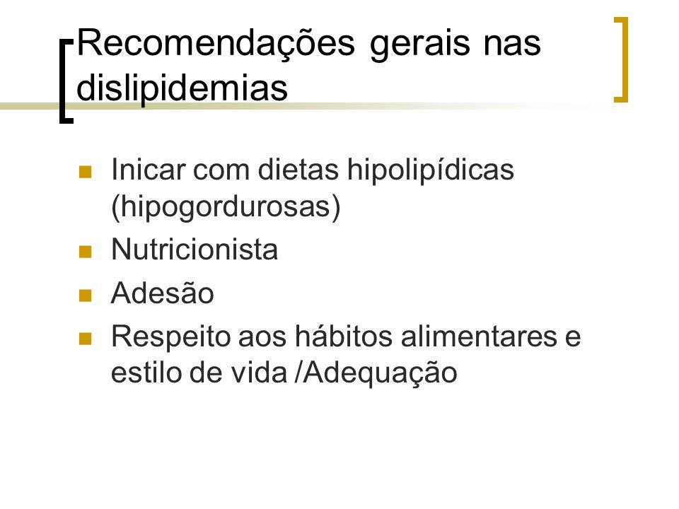 Recomendações gerais nas dislipidemias