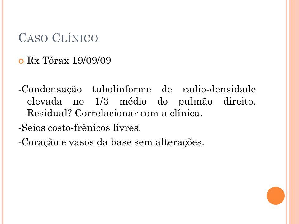 Caso Clínico Rx Tórax 19/09/09