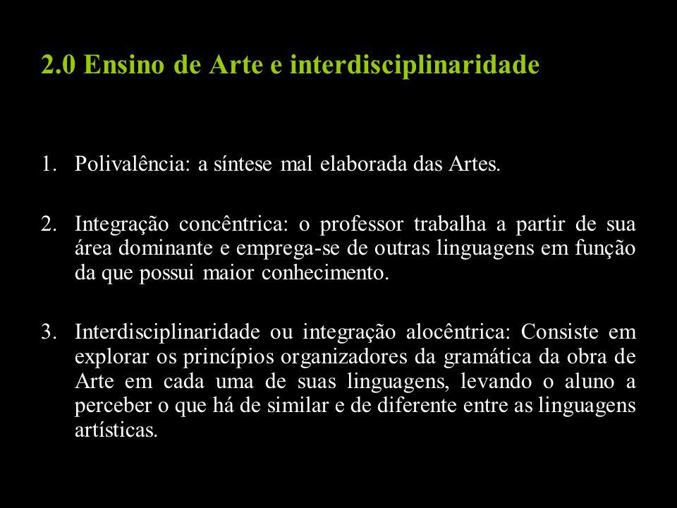 2.0 Ensino de Arte e interdisciplinaridade
