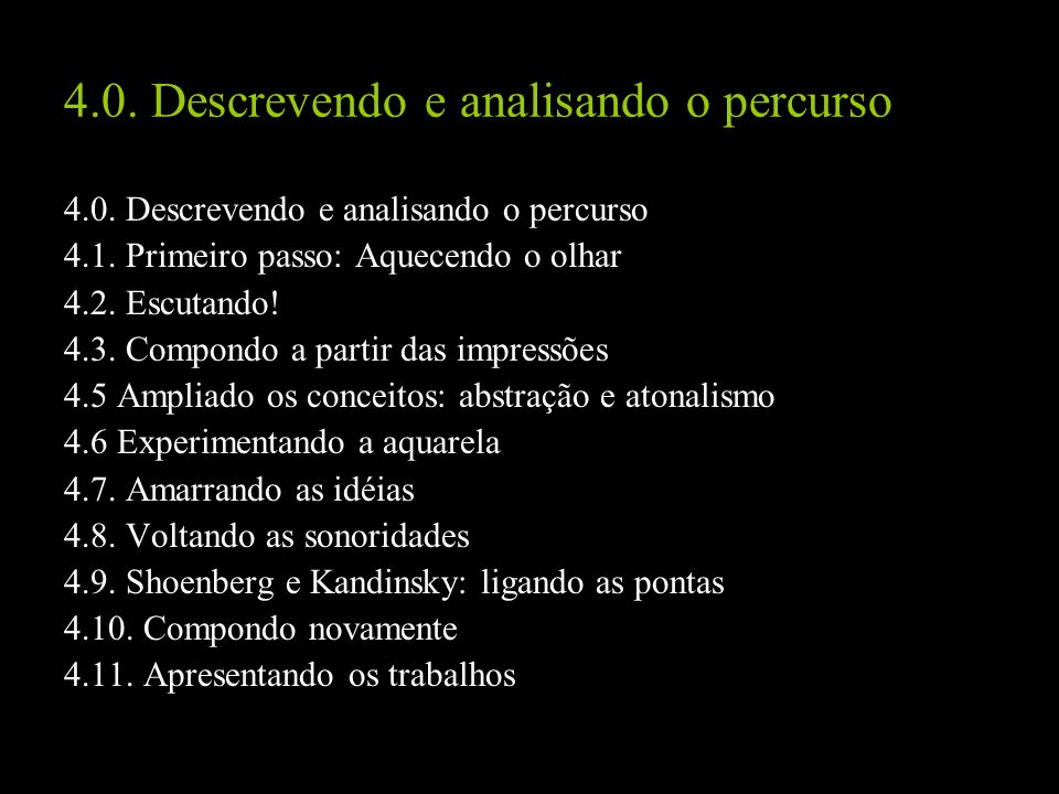 4.0. Descrevendo e analisando o percurso