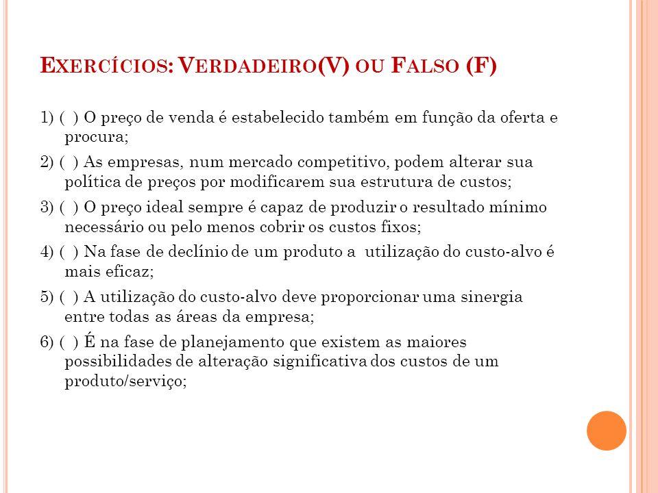 Exercícios: Verdadeiro(V) ou Falso (F)
