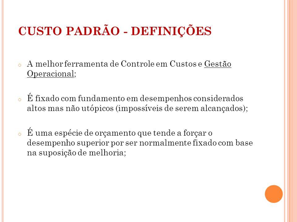 CUSTO PADRÃO - DEFINIÇÕES