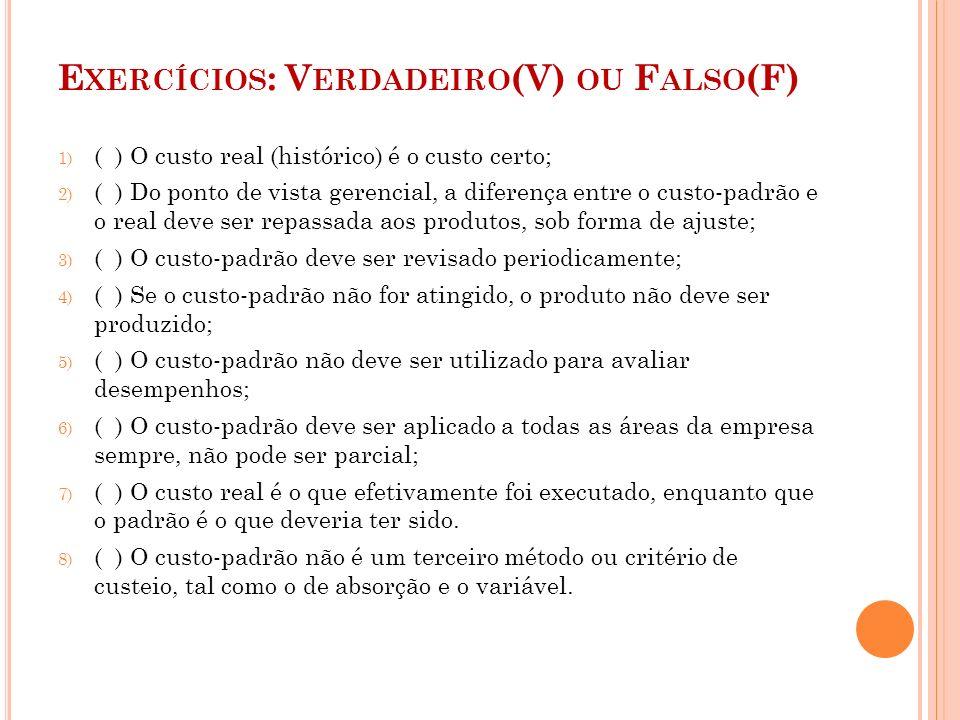Exercícios: Verdadeiro(V) ou Falso(F)