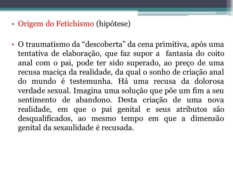 Origem do Fetichismo (hipótese)