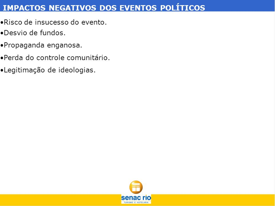IMPACTOS NEGATIVOS DOS EVENTOS POLÍTICOS