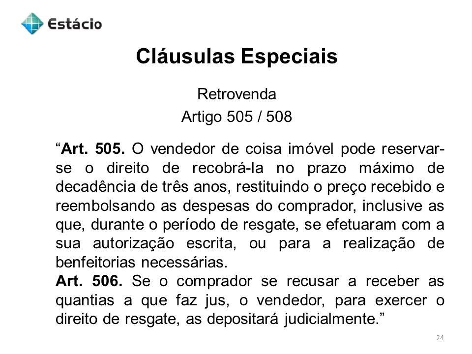 Cláusulas Especiais Retrovenda Artigo 505 / 508