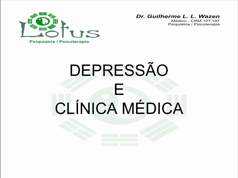 DEPRESSÃO E CLÍNICA MÉDICA