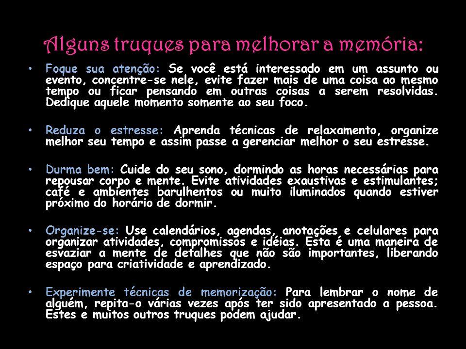 Alguns truques para melhorar a memória: