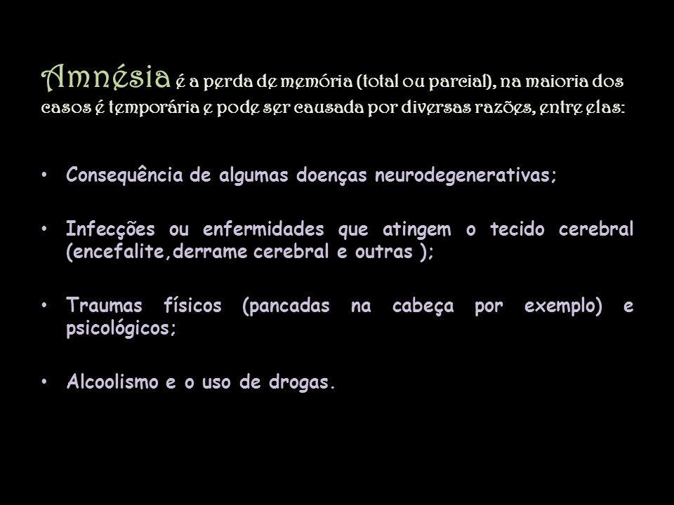Amnésia é a perda de memória (total ou parcial), na maioria dos casos é temporária e pode ser causada por diversas razões, entre elas: