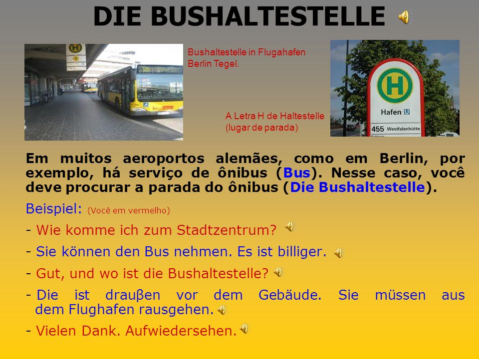 DIE BUSHALTESTELLE Bushaltestelle in Flugahafen Berlin Tegel. A Letra H de Haltestelle (lugar de parada)