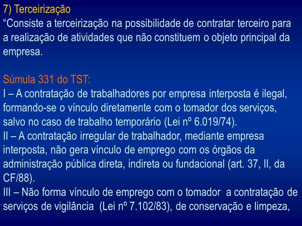 7) Terceirização