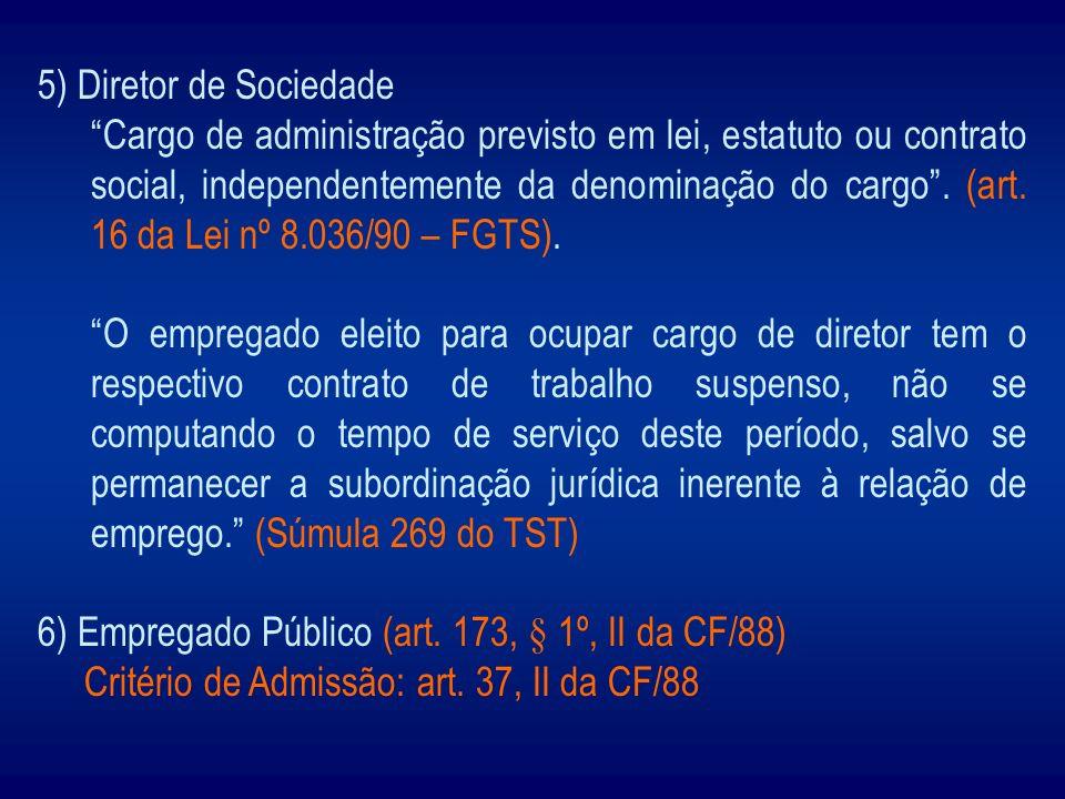 5) Diretor de Sociedade
