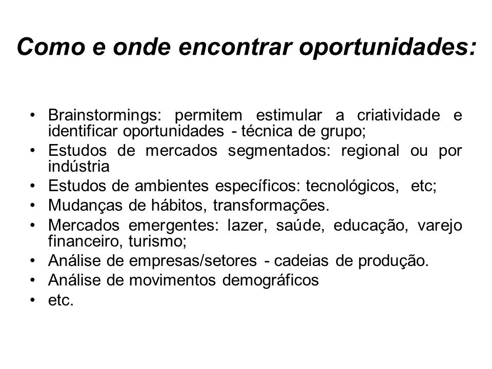 Como e onde encontrar oportunidades: