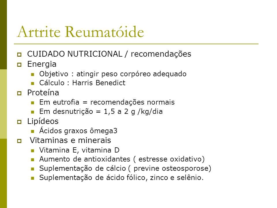 Artrite Reumatóide CUIDADO NUTRICIONAL / recomendações Energia