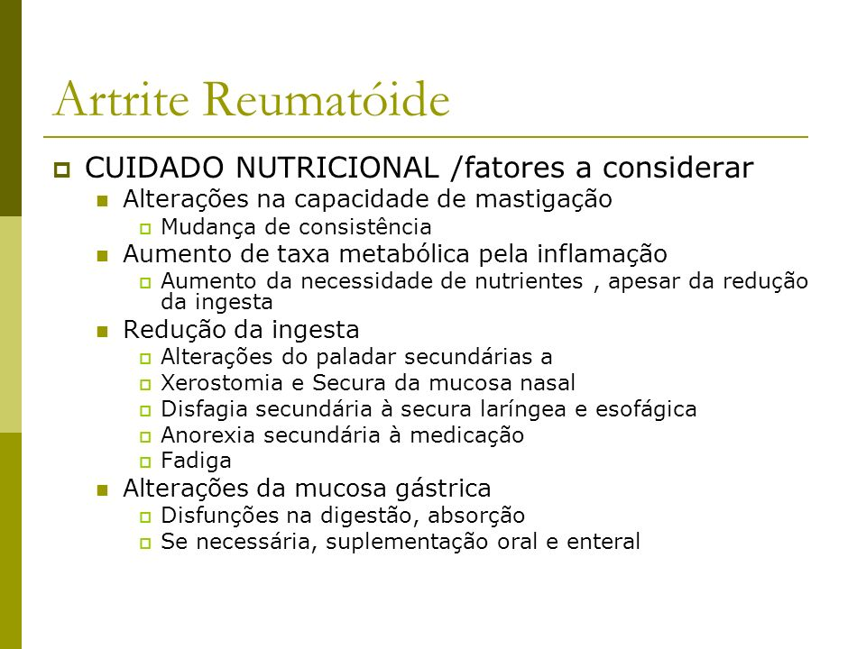 Artrite Reumatóide CUIDADO NUTRICIONAL /fatores a considerar
