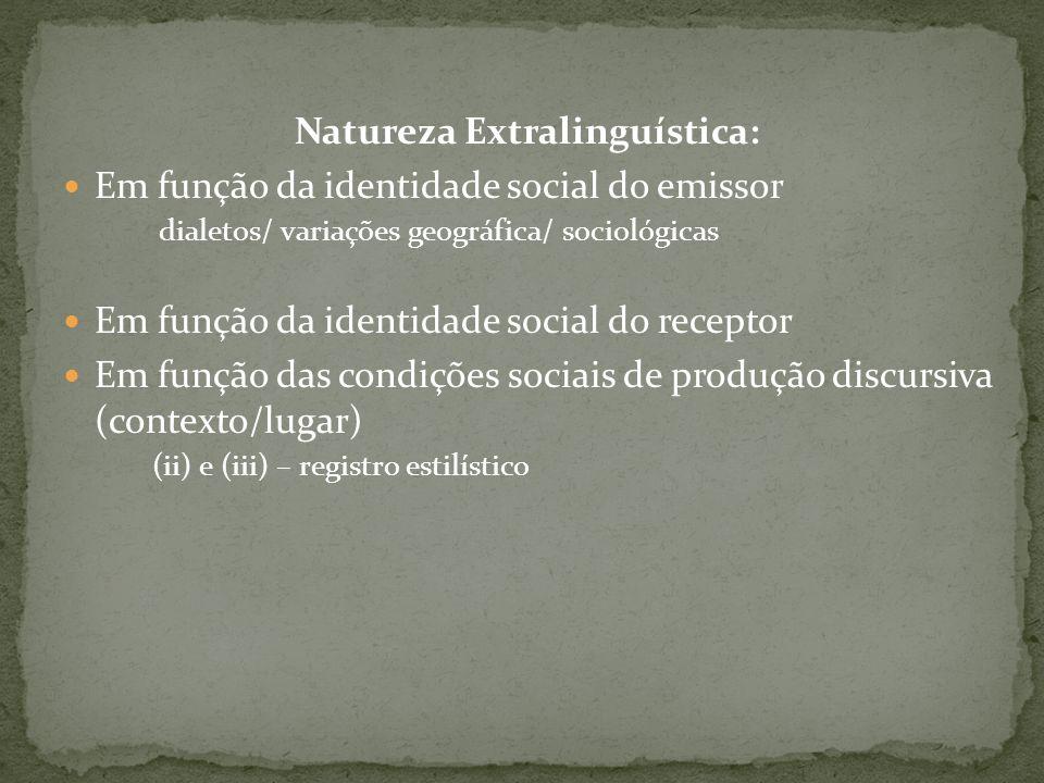 Natureza Extralinguística:
