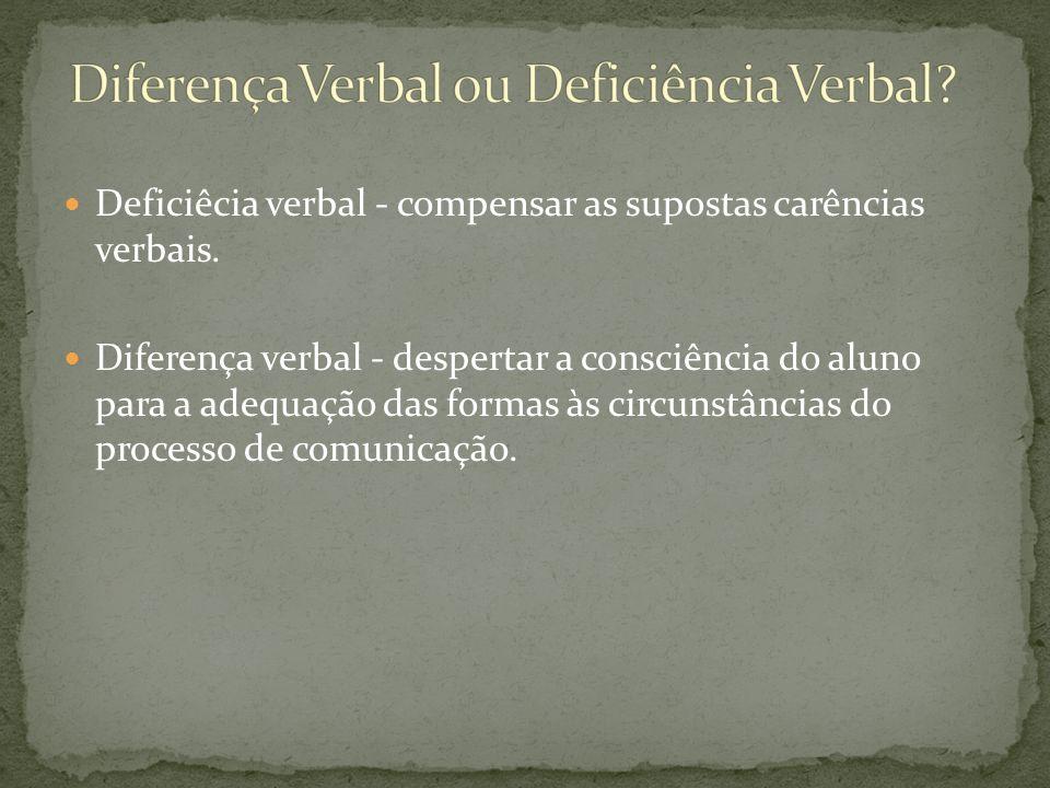 Diferença Verbal ou Deficiência Verbal