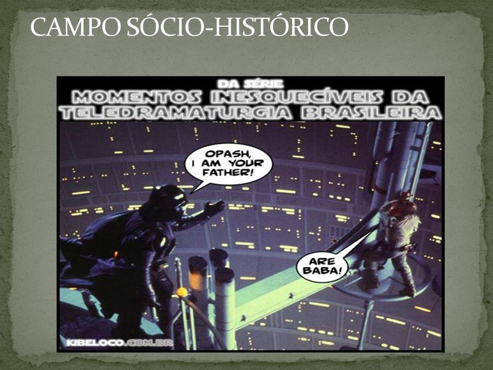 CAMPO SÓCIO-HISTÓRICO