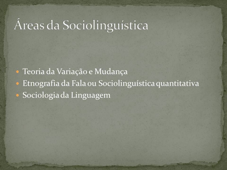 Áreas da Sociolinguística