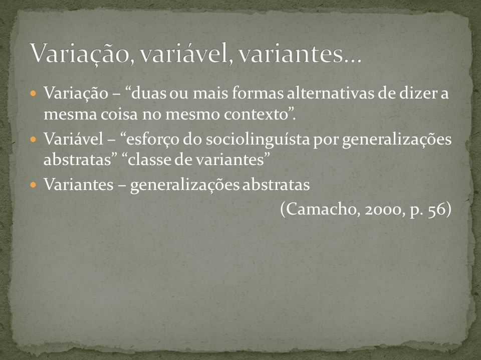 Variação, variável, variantes...