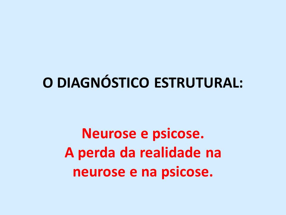 O DIAGNÓSTICO ESTRUTURAL: