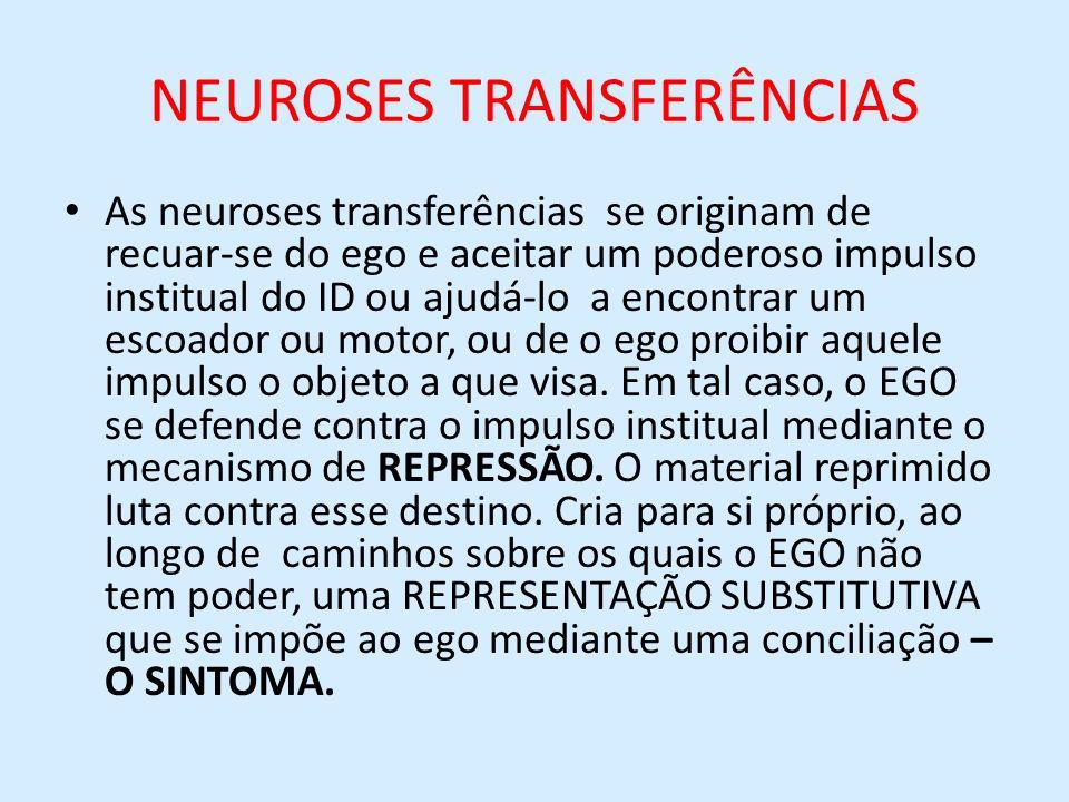 NEUROSES TRANSFERÊNCIAS