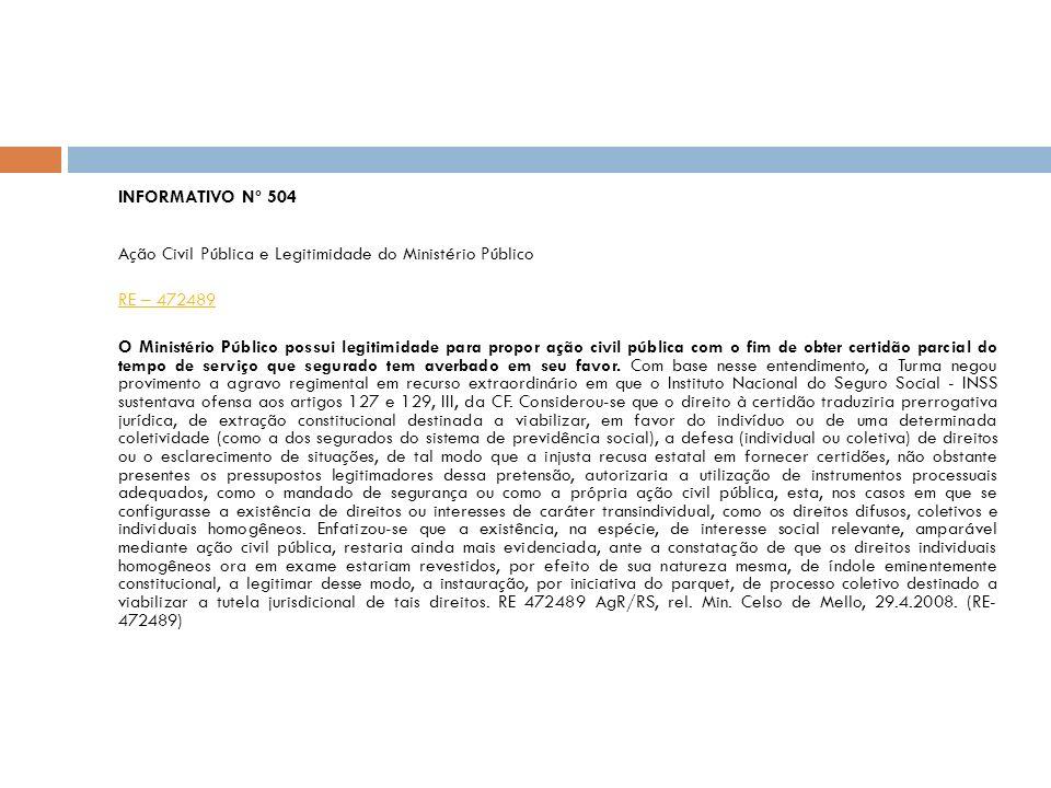 Ação Civil Pública e Legitimidade do Ministério Público RE – 472489
