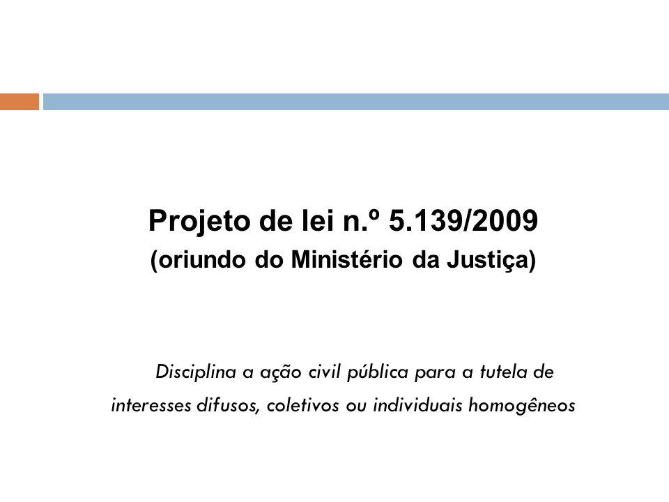 (oriundo do Ministério da Justiça)