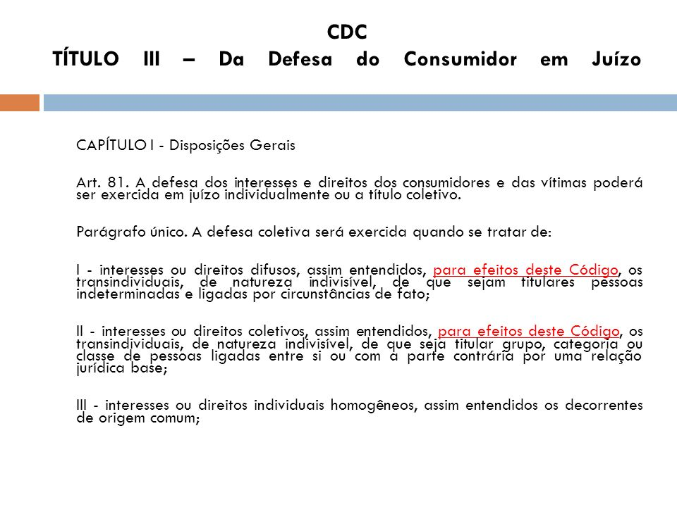 CDC TÍTULO III – Da Defesa do Consumidor em Juízo