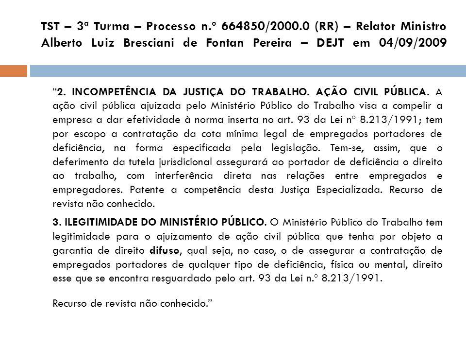 TST – 3ª Turma – Processo n. º 664850/2000