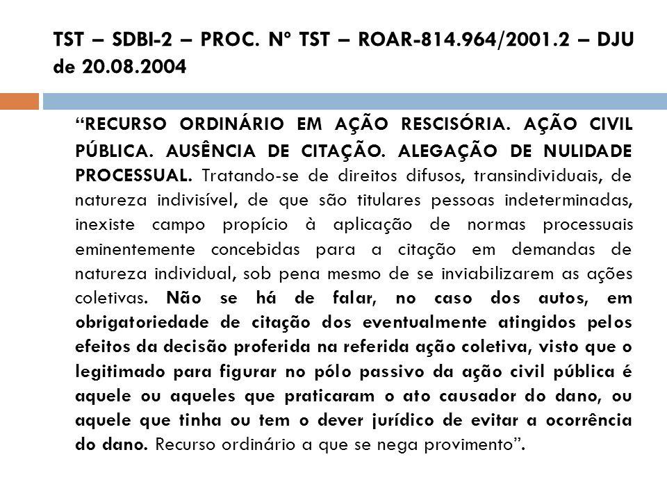 TST – SDBI-2 – PROC. Nº TST – ROAR-814.964/2001.2 – DJU de 20.08.2004