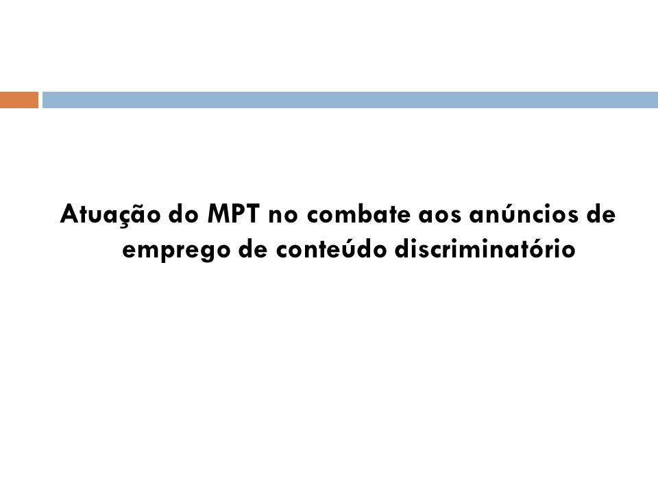 Atuação do MPT no combate aos anúncios de emprego de conteúdo discriminatório