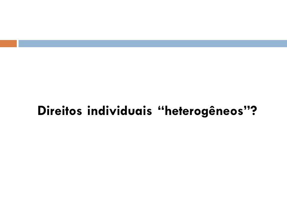 Direitos individuais heterogêneos