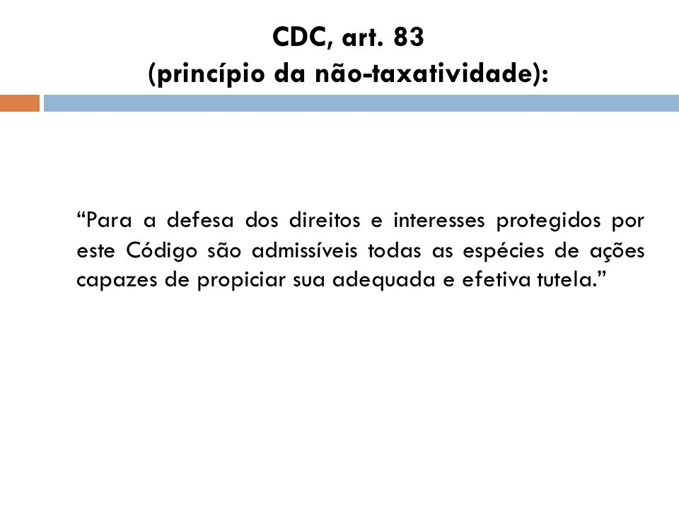 CDC, art. 83 (princípio da não-taxatividade):