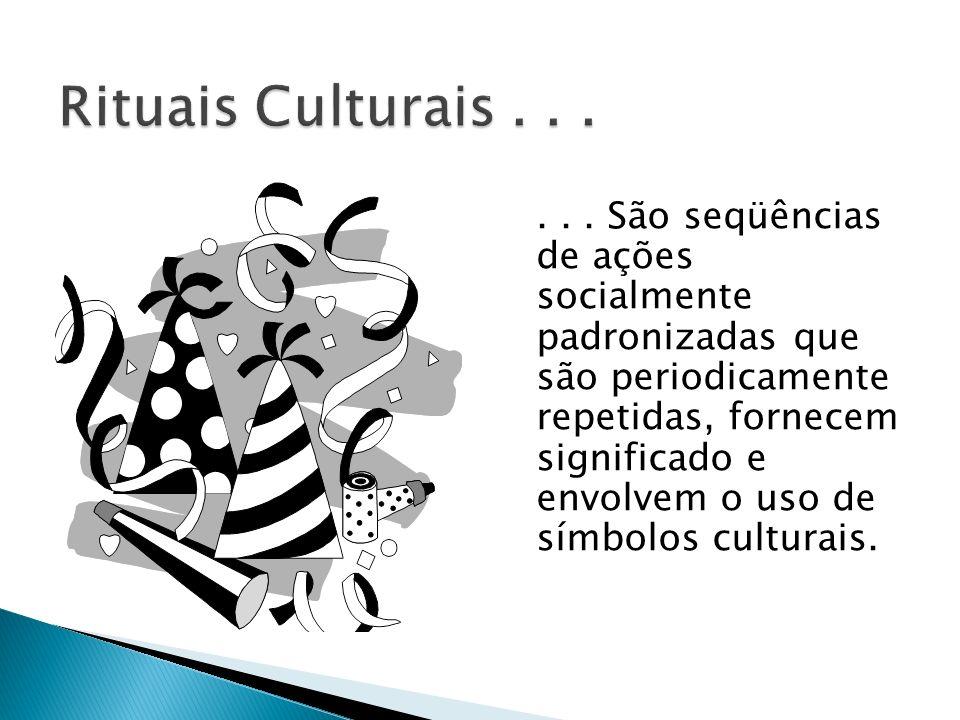 Rituais Culturais . . .