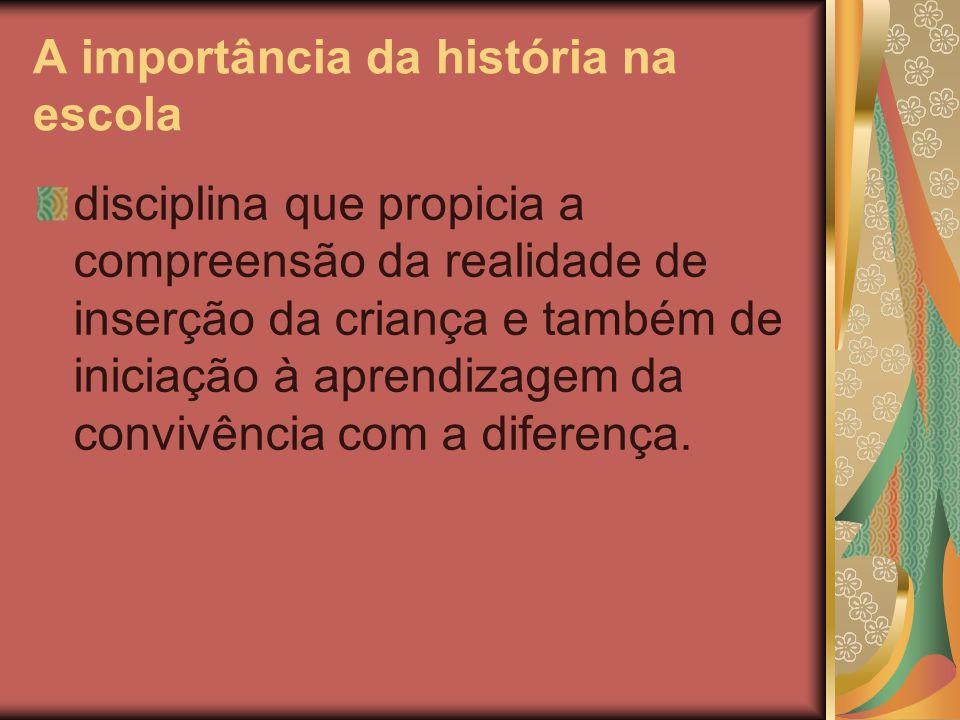 A importância da história na escola