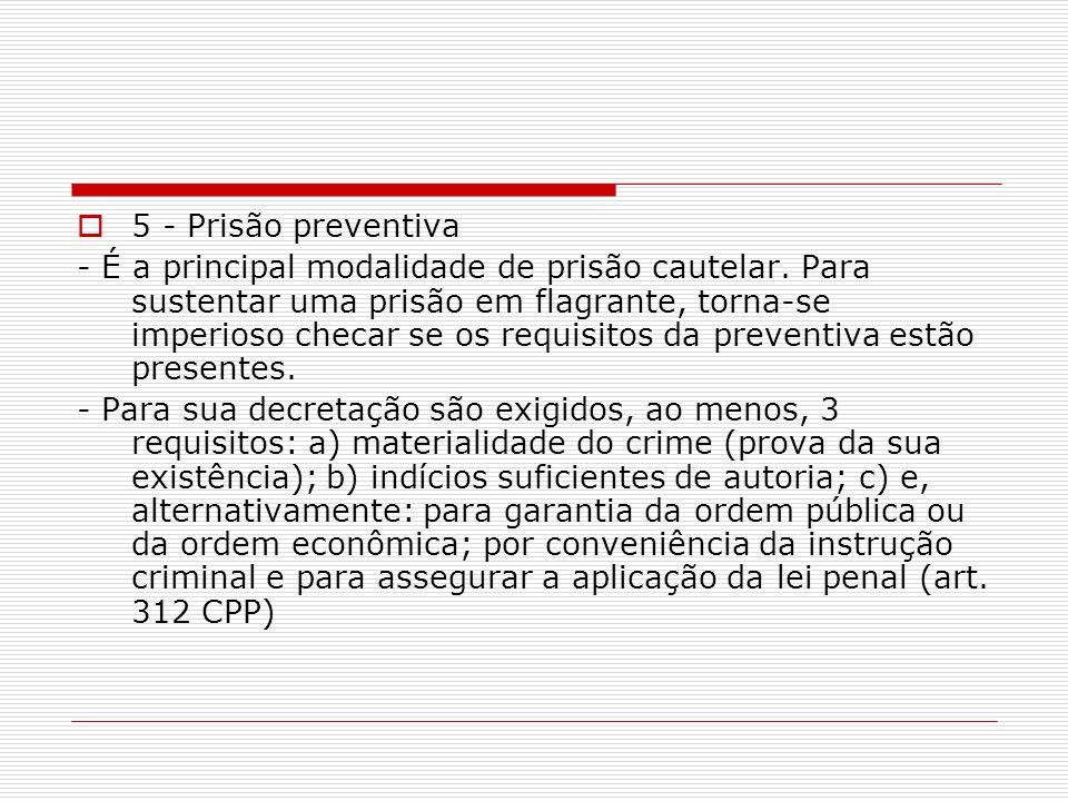 5 - Prisão preventiva