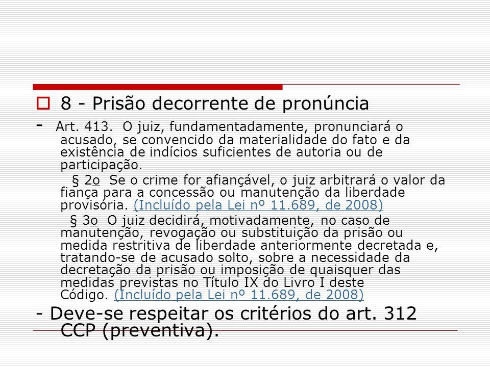 8 - Prisão decorrente de pronúncia
