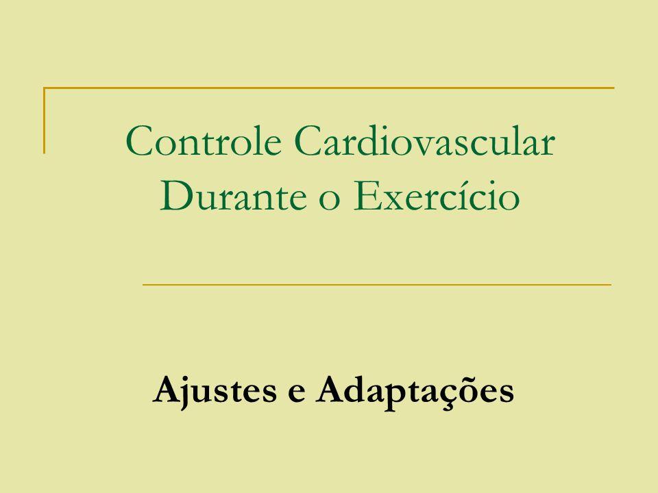 Controle Cardiovascular Durante o Exercício