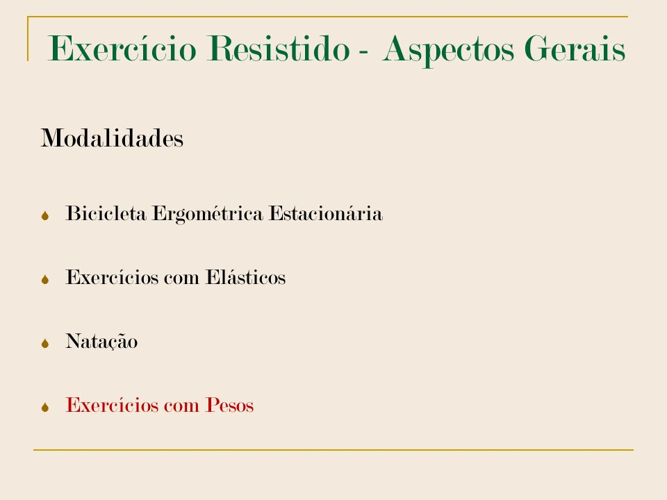 Exercício Resistido - Aspectos Gerais