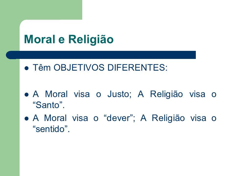 Moral e Religião Têm OBJETIVOS DIFERENTES: