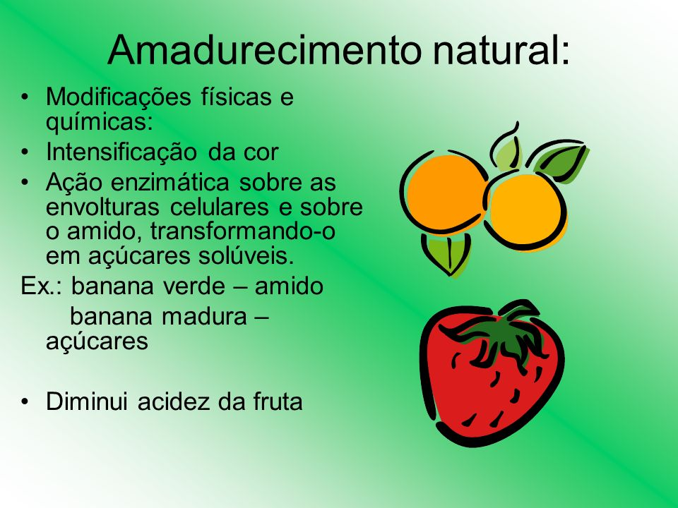 Amadurecimento natural: