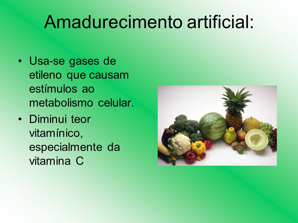 Amadurecimento artificial: