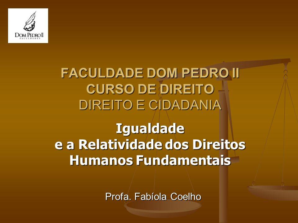 FACULDADE DOM PEDRO II CURSO DE DIREITO DIREITO E CIDADANIA