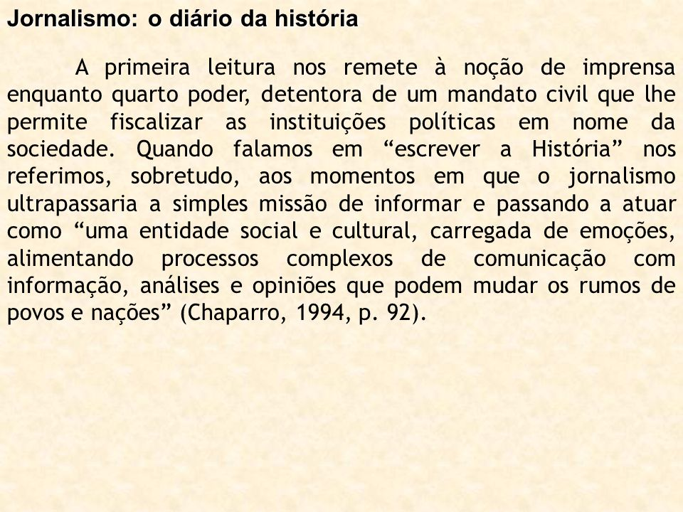 Jornalismo: o diário da história