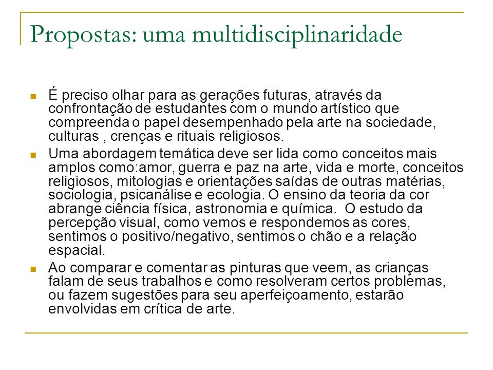 Propostas: uma multidisciplinaridade