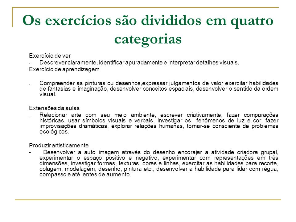Os exercícios são divididos em quatro categorias