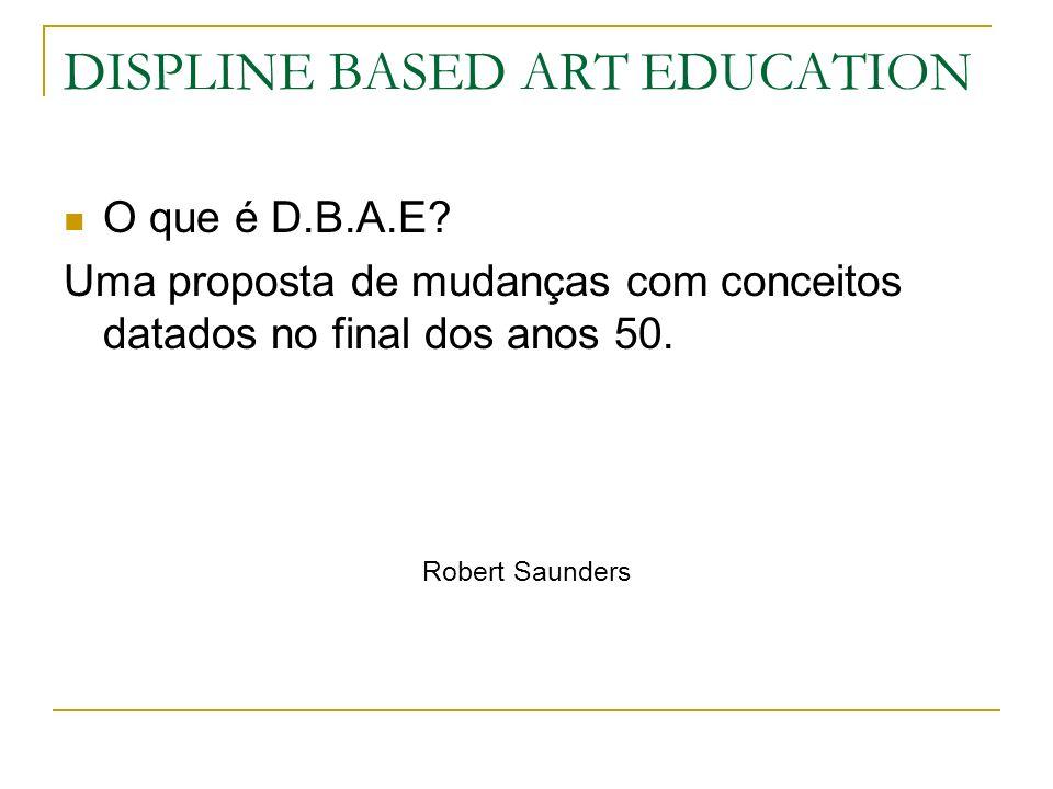 DISPLINE BASED ART EDUCATION